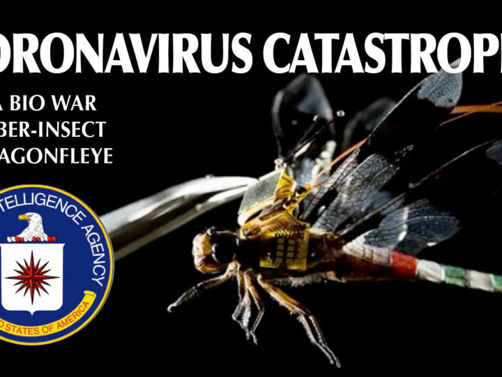 CoronaVirus BioWeapon – 2. Intel sources: «Spread by CIA with nano-Uav» as Cyber-DragonflEye. Alert in Iran and Italy