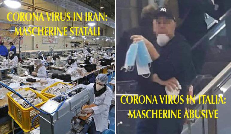 EPIDEMIA: IN IRAN MASCHERINE DALLO STATO, IN ITALIA DAI CRIMINALI