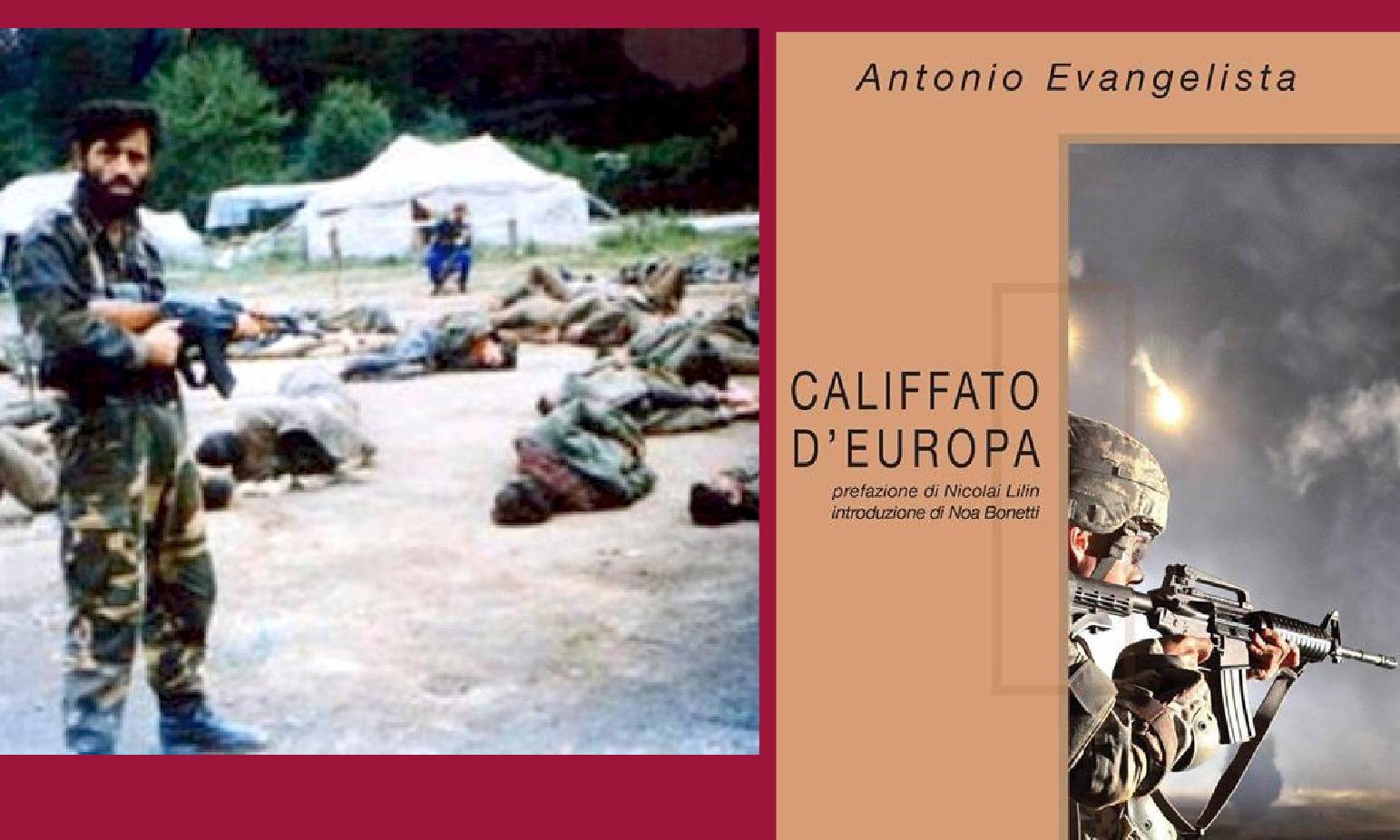 CALIFFATO D'EUROPA: LA JIHAD IN BOSNIA ARMATA DA SAUDITI E CIA